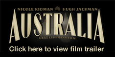 Click here to view Australia, the film trailer